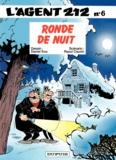 Raoul Cauvin et  Kox - L'agent 212 Tome 6 : Ronde de nuit.