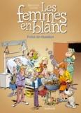 Raoul Cauvin et Philippe Bercovici - Les Femmes en Blanc Tome 38 : Potes de chambre.