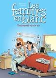 Raoul Cauvin et  Bercovici - Les Femmes en Blanc Tome 41 : Traitement et sale air.