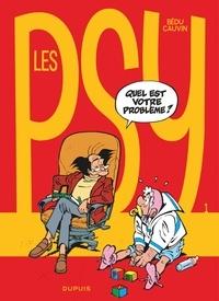Raoul Cauvin et  Bédu - Les Psy Tome 1 : Quel est votre problème ?.