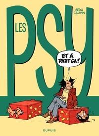 Raoul Cauvin et  Bédu - Les Psy Tome 10 : Et à part ça ?.