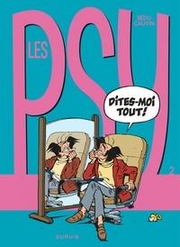 Raoul Cauvin et  Bédu - Les Psy Tome 2 : Dites-moi tout !.