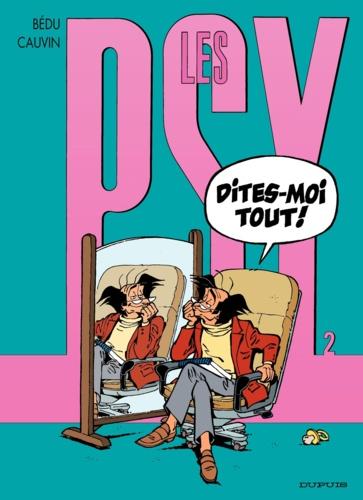 Les Psy Tome 2 Dites-moi tout !