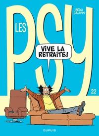 Raoul Cauvin et  Bédu - Les Psy Tome 22 : Vive la retraite !.