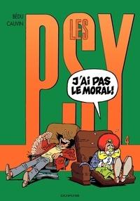 Raoul Cauvin et  Bédu - Les Psy Tome 4 : J'ai pas le moral !.