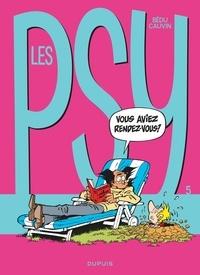 Raoul Cauvin et  Bédu - Les Psy Tome 5 : Vous aviez rendez-vous ?.