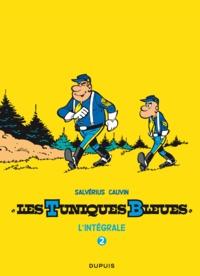 Raoul Cauvin et Louis Salvérius - Les Tuniques bleues : l'intégrale Tome 2 : .