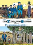 Raoul Cauvin et Willy Lambil - Les Tuniques bleues présentent  : Des personnages réels - Tome 2, L'oreille de Lincoln ; Colorado story.