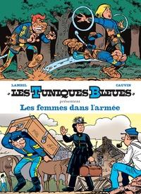 Raoul Cauvin et Willy Lambil - Les Tuniques bleues présentent Tome 9 : Les femmes dans l'armée - Tome 13, Les Bleus dans la gadoue ; Tome 54, Miss Walker.