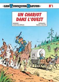 Raoul Cauvin et Louis Salvérius - Les Tuniques Bleues Tome 1 : Un chariot dans l'Ouest.