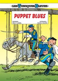Raoul Cauvin et Willy Lambil - Les Tuniques Bleues Tome 39 : Puppet blues.