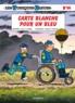 Raoul Cauvin et Willy Lambil - Les Tuniques Bleues Tome 60 : Carte blanche pour un bleu.
