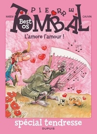Raoul Cauvin et  Hardy - Pierre Tombal  : L'amore l'amour !.