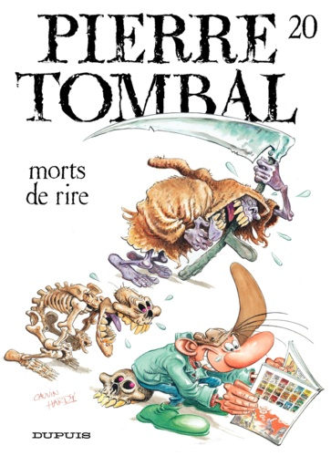 Raoul Cauvin et  Hardy - Pierre Tombal Tome 20 : Mort de rire.