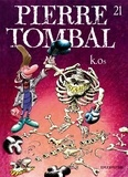Raoul Cauvin et  Hardy - Pierre Tombal Tome 21 : K-Os.