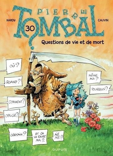 Pierre Tombal Tome 30 Questions de vie et de mort