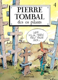 Raoul Cauvin et  Hardy - Pierre Tombal Tome 4 : Des os pilants.