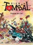 Raoul Cauvin et  Hardy - Pierre Tombal Tome 9 : Voyage de n'os.