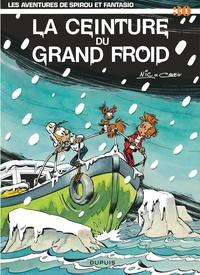 Raoul Cauvin et  Nic - Spirou et Fantasio Tome 30 : La ceinture du grand froid.