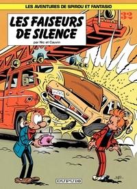 Raoul Cauvin et  Nic - Spirou et Fantasio Tome 32 : Les faiseurs de silence.