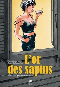 Raoul Cop et  Maoro - L'or des sapins Tome 2 : Le gang des numismates.