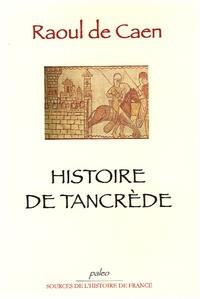 Raoul de Caen - Histoire de Tancrède.