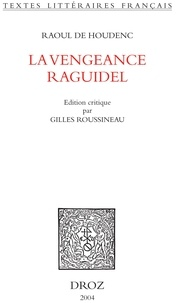 Raoul de Houdenc - La vengeance Raguidel.