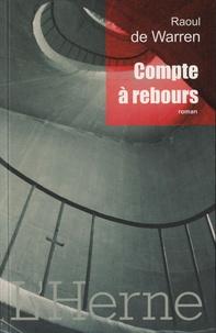 Raoul de Warren - Compte à rebours.