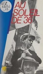 Raoul Dubois - Au soleil de 36.