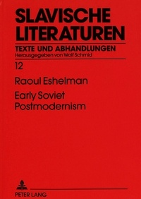 Raoul Eshelman - Early Soviet Postmodernism.