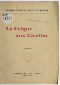 Raoul Foin et Janette Waïss - La crique aux girelles.