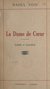 Raoul Foin - La dame de cœur.