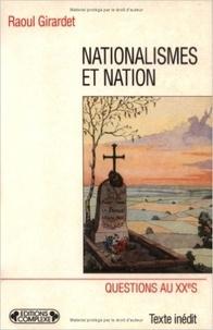 Raoul Girardet - Nationalismes et nation.