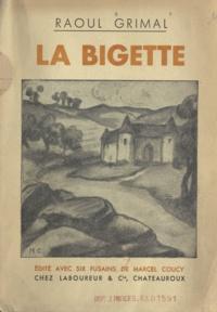 Raoul Grimal et Marcel Coucy - La Bigette.
