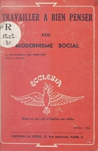 Raoul Harscouët et Denys Gorce - Modernisme social.