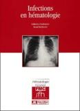 Raoul Herbrecht et Catherine Cordonnier - Infections en hématologie.