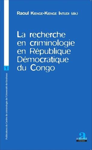 Raoul Kienge-Kienge Intudi - La recherche en criminologie en République Démocratique du Congo.