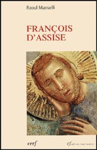 Raoul Manselli - Saint François d'Assise.