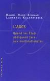 Raoul Marc Jennar et Laurence Kalafatides - L'AGCS - Quand les Etats abdiquent face aux multinationales.