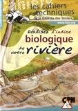 Raoul Mayot - Réalisez l'indice biologique de votre rivière.