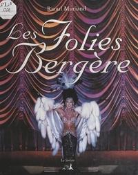 Raoul Muriand et Alfredo Arias - Les Folies Bergère.