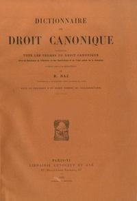 Raoul Naz - Dictionnaire de droit canonique - 7 volumes - Version brochée.