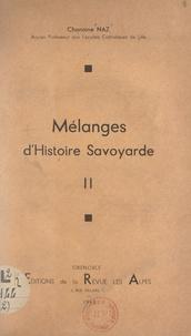 Raoul Naz - Mélanges d'Histoire savoyarde (2).