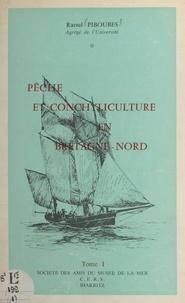Raoul Piboubès - Pêche et conchyliculture en Bretagne-Nord (1).