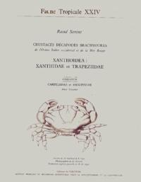 XANTHOIDEA : XANTHIDAE ET TRAPEZIIDAE. Crustacés décapodes brachyoures de lOcéan Indien occidental et de la Mer Rouge.pdf