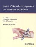 Raoul Tubiana et Christopher-J McCullough - Voies d'abord chirurgicales du membre supérieur.