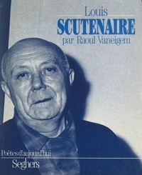 Raoul Vaneigem - Louis Scutenaire.