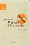 Raoul Vaneigem - Voyage à Oarystis.