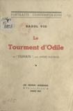 Raoul Vio - Le tourment d'Odile - De Climats par André Maurois.