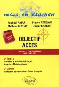 Raphaël Amar et Franck Attelan - Objectif ACCES.